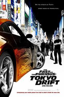 Rychle a zběsile: Tokijská jízda  - Fast and the Furious: Tokyo Drift, The