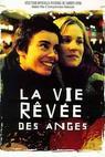 Vysněný život andělů (1998)