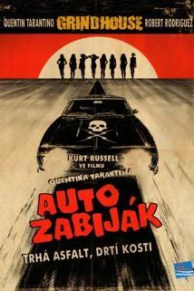 Plakát k filmu: Grindhouse: Auto zabiják