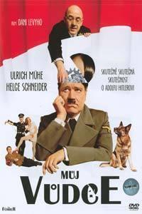 Můj vůdce: Skutečně skutečná skutečnost o Adolfu Hitlerovi
