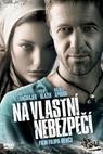 Na vlastní nebezpečí (2008)