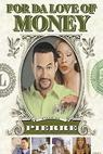 Pro lásku k penězům (2002)