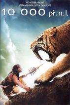 Plakát k traileru: 10 000 př. n. l. - anglický trailer