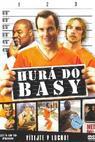 Hurá do basy (2006)