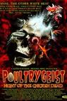 Poultrygeist: Night of the Chicken Dead (2006)