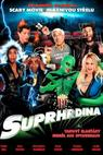 Suprhrdina (2008)