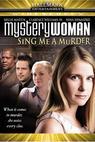 Záhadná žena: Zpěv smrti (2005)