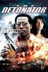 Detonator (2006)