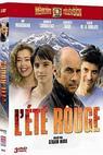 Ohnivé léto (2002)