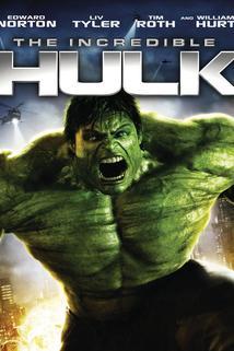 Neuvěřitelný Hulk  - Incredible Hulk, The