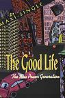 Good Life, The (1997)