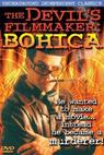 The Devil's Filmmaker: Bohica (2003)