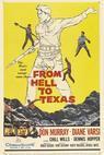 Z pekla do Texasu (1958)
