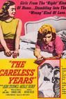 Careless Years, The (1957)