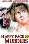 Happy Face Murders (1999)
