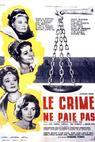 Zločin se nevyplácí (1962)