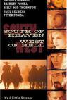Na jih od nebe, na západ od pekla (2000)