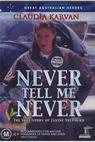 Never Tell Me Never (1998)