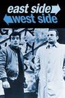 East Side/West Side (1963)