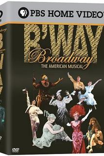 Broadway: The American Musical - Broadway: The American Musical