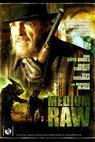 Medium Raw (2010)