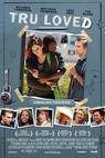 Tru Loved (2008)
