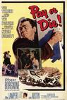 Pay or Die (1960)