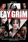 Strach Fay Grimové (2006)