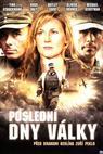 Poslední dny války (2008)