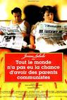 Tout le monde n'a pas eu la chance d'avoir des parents communistes (1993)