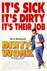 Špinavá práce (1998)