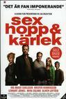 Sex hopp och kärlek (2005)