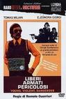 Liberi armati pericolosi (1976)