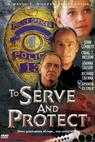 To Serve and Protect (1999)