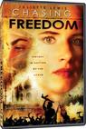 Chasing Freedom (2004)