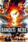 Banditi nebe (1986)