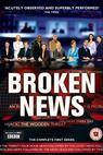 Broken News (2005)