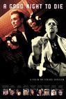 Noc dobrá pro smrt (2003)