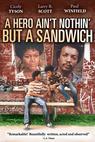 Hero Ain't Nothin' But a Sandwich, A (1978)