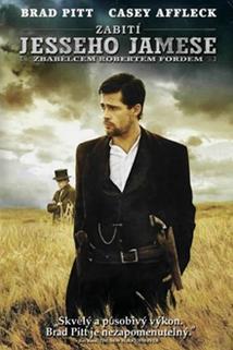 Plakát k filmu: Zabití Jesseho Jamese zbabělcem Robertem Fordem