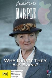 Slečna Marplová: Proč nepožádali Evanse?  - Marple: Why Didn't They Ask Evans?