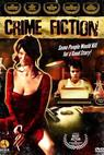 Crime Fiction (2007)
