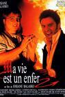 Můj život je peklo (1991)