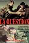 Question, La (1977)