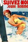 Pojďte za mnou, mladíku (1958)