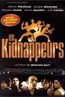 Kidnappeurs, Les (1998)