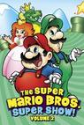 The Super Mario Bros. Super Show! (1989)