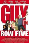 Guy in Row Five (2005)