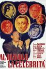 Al diavolo la celebrità (1949)