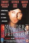 Vražda mezi přáteli